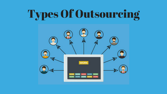 Diffierent Outsourcing Types